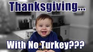 A Thanksgiving with no Turkey?