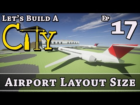 How To Build A City :: Minecraft :: Airport Layout Size :: E17 :: Z One N Only