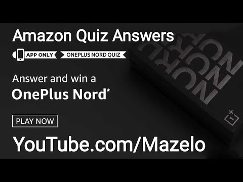 Amazon Oneplus Nord Quiz Answers Today 14 July 2020 Win A Oneplus Nord Youtube