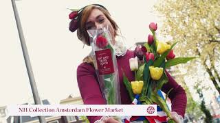 NH Collection Amsterdam Flower Market – Opening da...