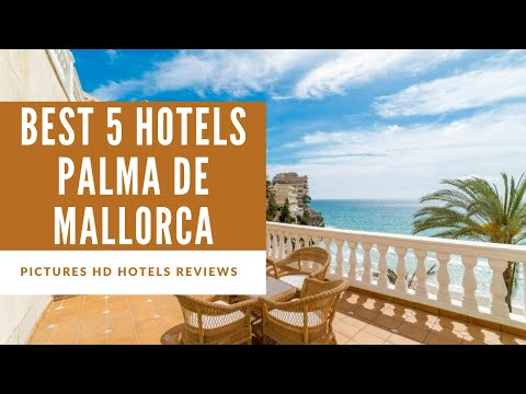 Top 5 Best Hotels In Palma De Mallorca, Spain - Sorted By Rating Guests
