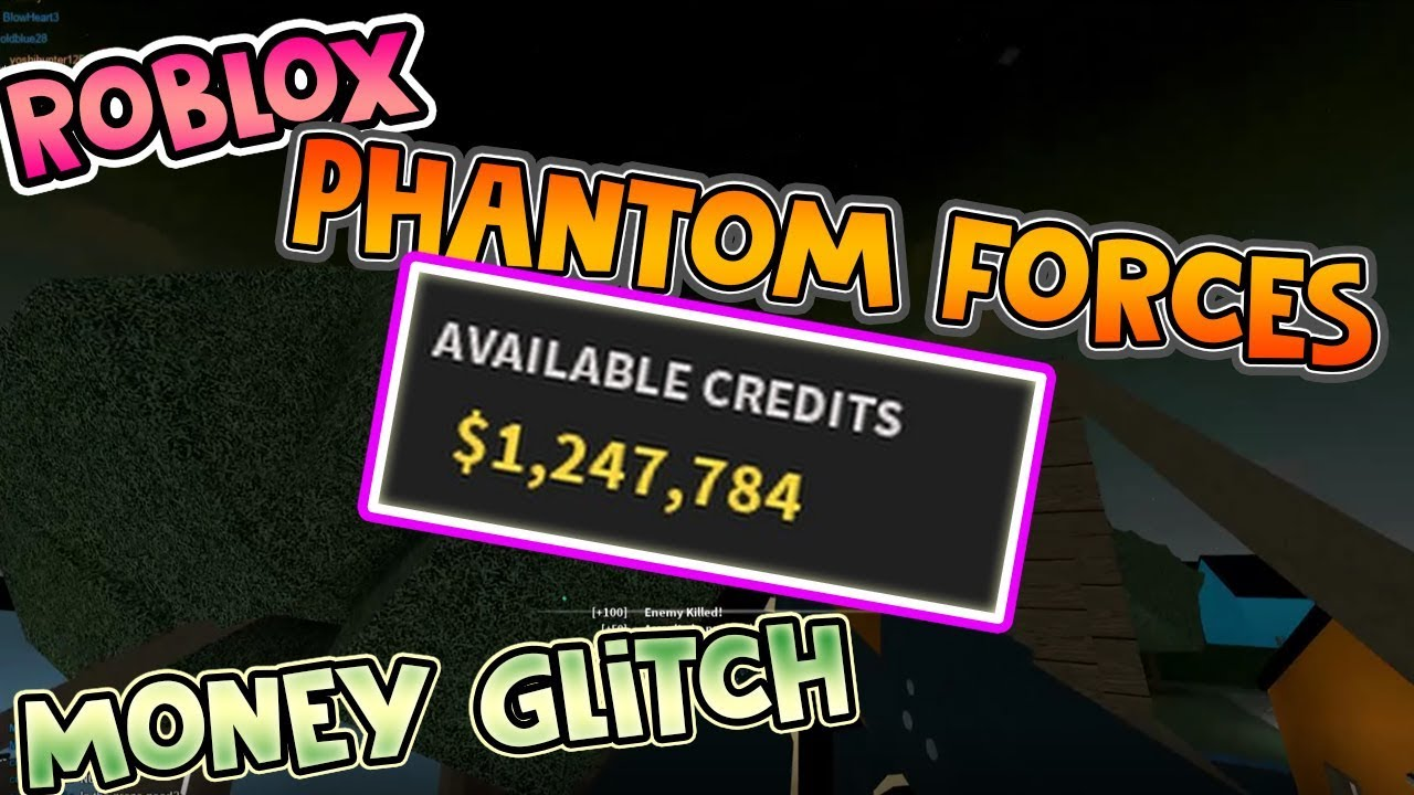 Roblox Phantom Forces Unlimited Credits Glitch How To Get
