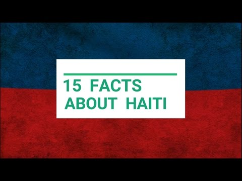 15 Facts About Haiti You Probably Didn't Know.