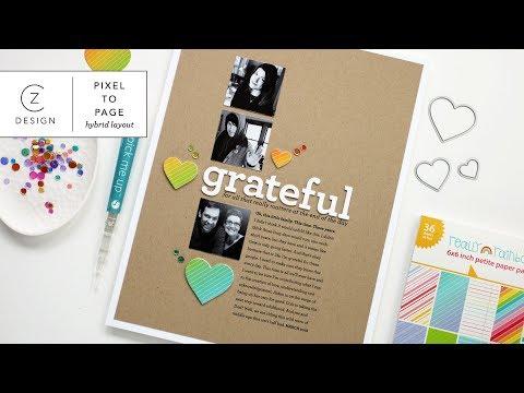 Pixel to Page: Grateful (Hybrid Scrapbooking Video)