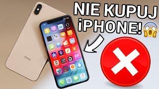 7 RZECZY, PRZEZ KTÓRE NIE WARTO KUPIĆ iPHONE'A ❌