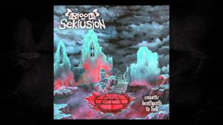 Blood Of Seklusion -Beware of the god-