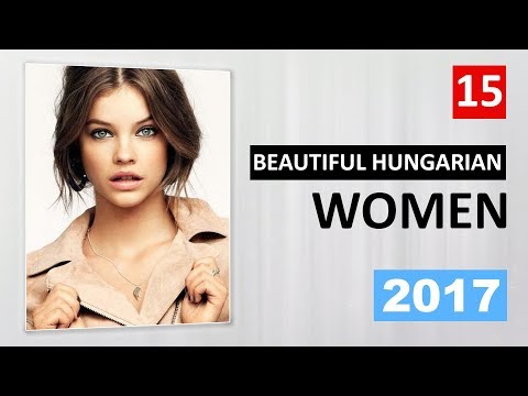 Hungarian women: watch top 15 photos of Beautiful hungarian people from Hungary and Europe