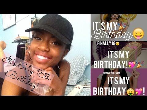 Finally 18! || My 18th Birthday Vlog/GRWM