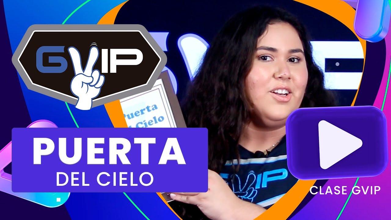CLASE GVIP  PUERTAS - PUERTA DEL CIELO