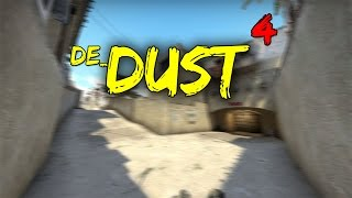 DE_DUST 4 IN CS:GO ?!
