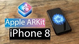 Apple ARKit Experiment: iPhone 8 In Real Life!