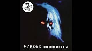 Ho99o9 (Horror)  -  Neighborhood Watch