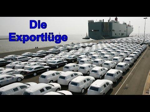 Die Exportlüge - Die Exportnarren