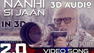 Nanhi Si Jaan 2.0 Hindi 3D Song 8D BollyWood.mp3