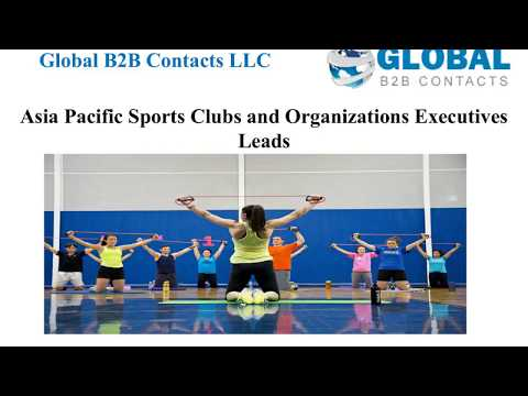 Asia Pacific Sports Clubs and Organizations Executives Leads