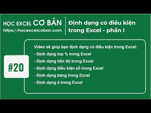 Học Excel cơ bản | #20 Định dạng có điều kiện trong Excel - phần I