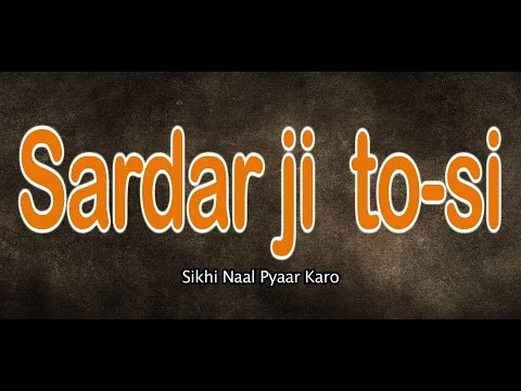 SARDAR JI TO-SI SIKHI NAAL PYAAR KARO| NEW FULL PUNJABI MOVIE | LATEST PUNJABI MOVIES 2016