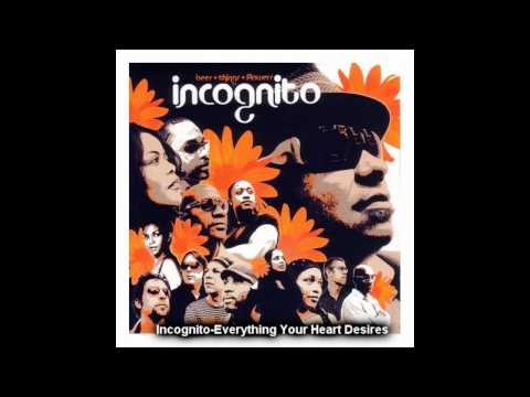 incognito - Everything your heart Desires