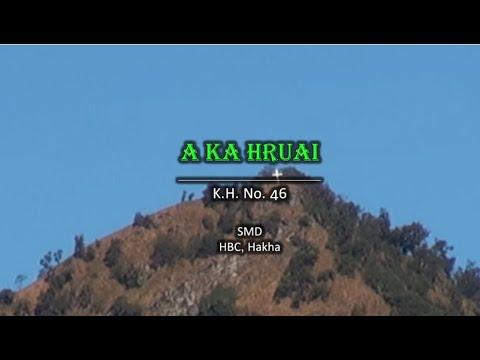 Download 46 A Ka Hruai (Hlabu 46) (He Leadeth Me)