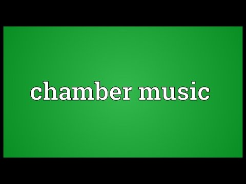 Chamber music Meaning