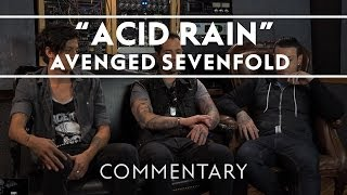 Video Avenged Sevenfold - Acid Rain [Commentary] download MP3, 3GP, MP4, WEBM, AVI, FLV Oktober 2018