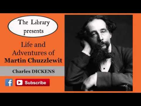 Martin Chuzzlewit by Charles Dickens - Audiobook ( Part 1/4 )