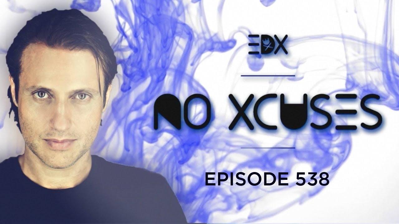Download EDX - No Xcuses Episode 538