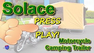 Solace - A Pull behind Motorcycle Camper Trailer