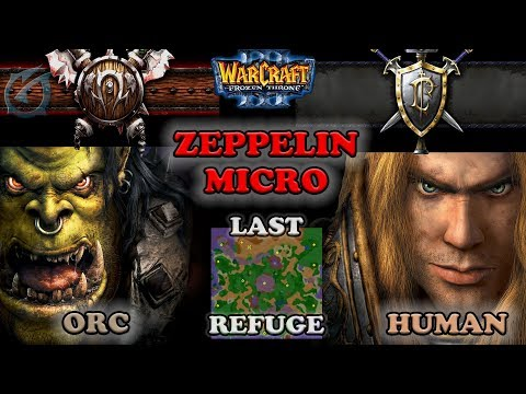 Grubby | Warcraft 3 The Frozen Throne | Orc v HU - Zeppelin Micro - Last Refuge