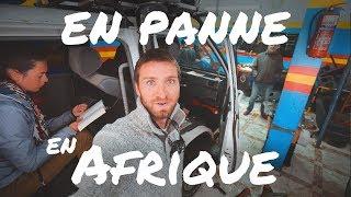 #16 EN PANNE 1er KM en AFRIQUE - On doit passer les DOUANES Marocaines en panne !