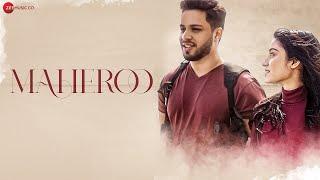 Maheroo - Official Music Video | Shahzeb Tejani, Joyce Escalante | Harish Sagane | Zeeshan Khan Azal