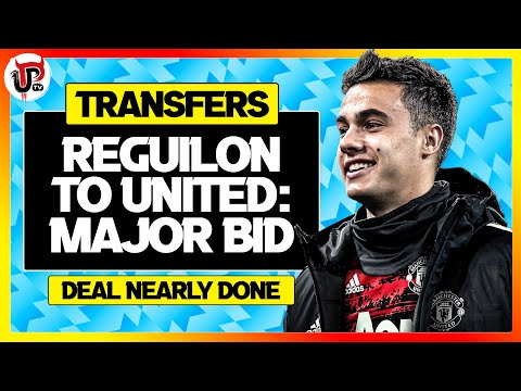 Reguilon Deal Nearly DONE | Man Utd Transfer News