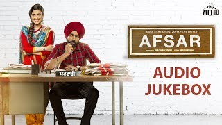 Afsar (Audio Jukebox) Tarsem Jassar | Nimrat Khaira | New Punjabi Songs 2018 | Latest Punjabi Songs