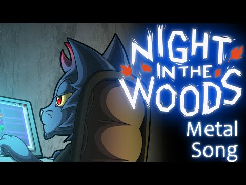 Time | Night In The Woods METAL Song | Lyric Video | Slight Remix