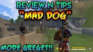 Kurang GREGETT!? Review n Tips Mad Dog Garena Free Fire Indonesia HD