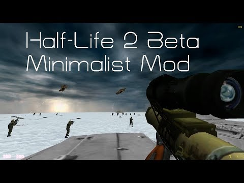 Half-Life 2 Beta Minimalist Mod | Full Walkthrough