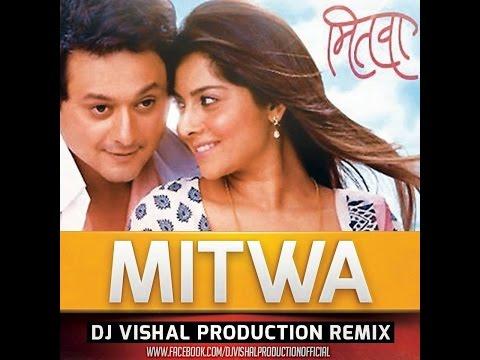Mitwa DJ Vishal Production