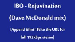 IBO - Rejuvination (Dave McDonnell mix)