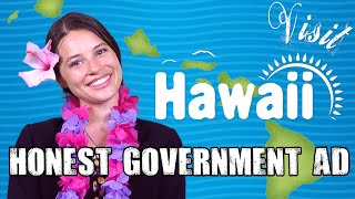 Honest Government Ad | Visit Hawai'i