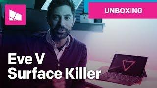 Eve V Unboxing: The Surface Pro Killer