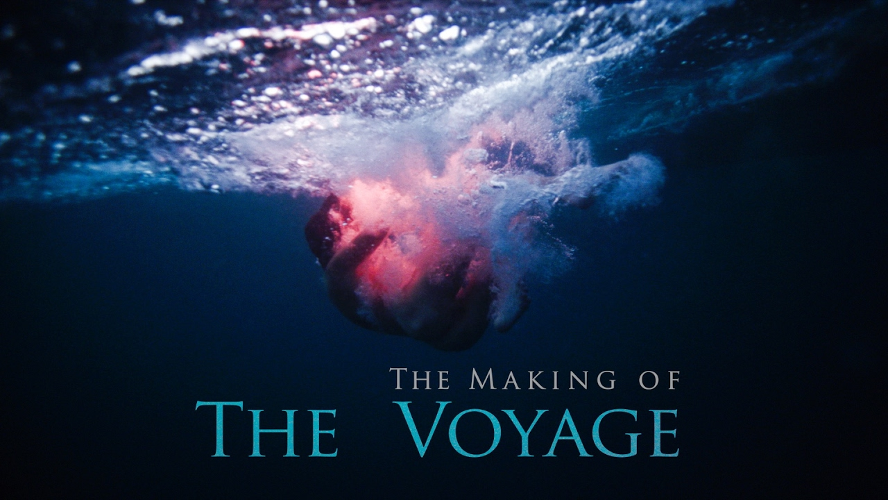 The Making of The Voyage