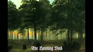 The Howling Void - A Long Day