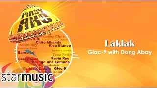 Watch Gloc9 Laklak video