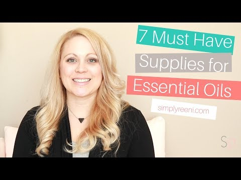 7 Must Have Supplies for Essential Oils✨