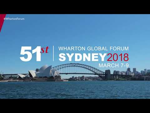 Wharton Global Forum Sydney 2018