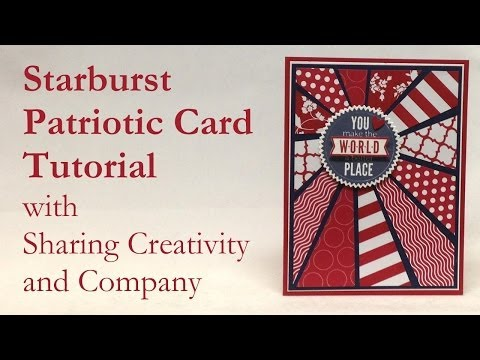 Starburst Patriotic Card With Sharing Creativity And Company