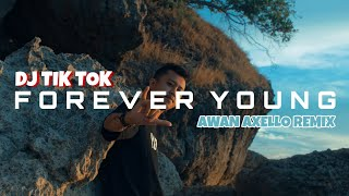 Download lagu BIKIN GOYANG - Forever young ( Awan Axello Remix )