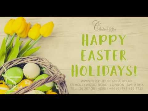 Happy Easter Holidays -   The Chelsea Spa
