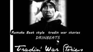 (Remake Prod. By Jay Drin) 2Pac - Tradin War Stories Instrumental