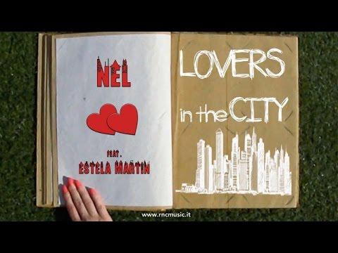Nel Ft. Estela Martin - Lovers In The City